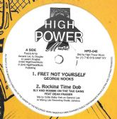 SALE ITEM - George Nooks - Fret Not Yourself / Sly & Robbie - Rocking Time Dub  (High Power) 12""